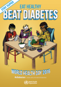 World Health Day poster-eat-healthy Stay Super 2016